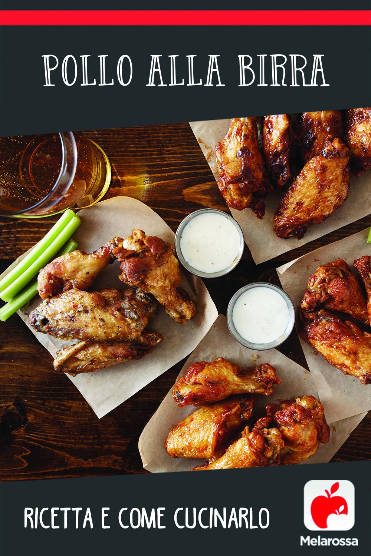 ricetta e come cucinare il pollo alla birra