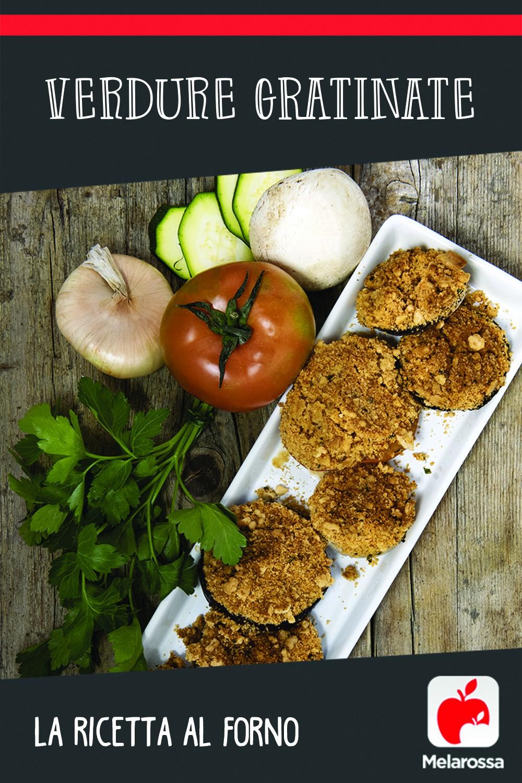 verdure gratinate ricetta al forno